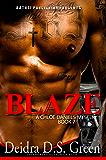 Blaze: The 7th installment in the Chloe Daniels Mystery Series (The Chloe Daniels Mysteries)