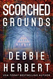 Scorched Grounds (Normal, Alabama Book 2)