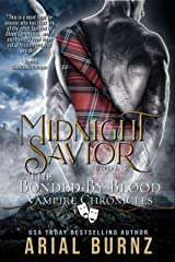 Midnight Savior: Vampire Romance Series for Adults (Bonded By Blood Vampire Chronicles Book 5) Kindle Edition