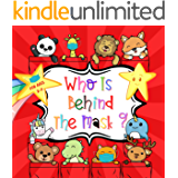 Who Is Behind The Mask ?: A Book About Wearing Masks For Kids. Funny Animal Guessing Game For Toddler, Preschool And…
