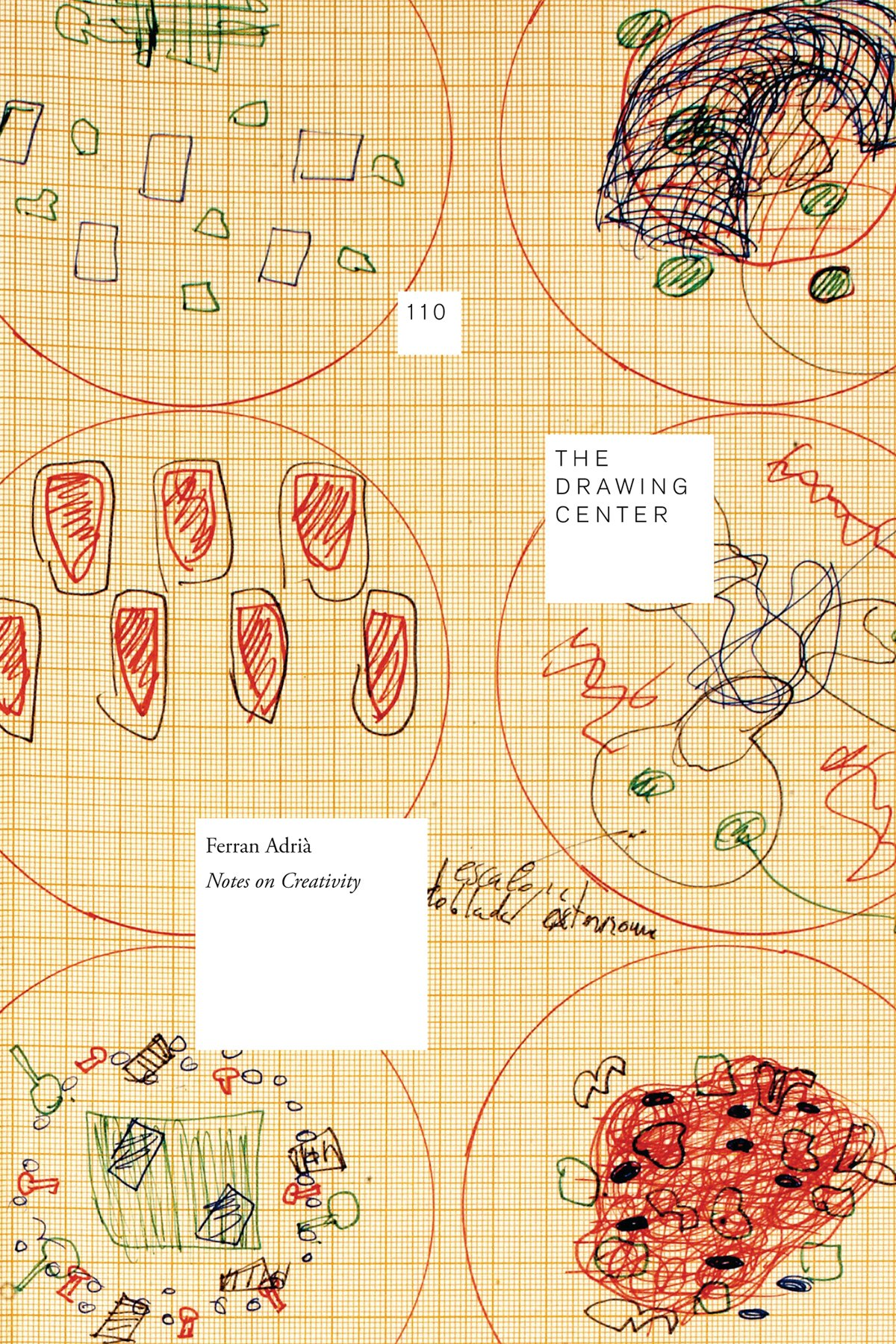 Ferran Adria: Notes on Creativity /Anglais (Drawing Papers)