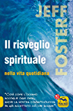 Il Risveglio Spirituale nella Vita Quotidiana