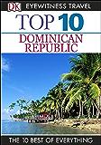 Top 10 Dominican Republic: Dominican Republic (DK Eyewitness Travel Guide)