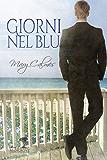 Giorni nel blu (Storie di Mangrove) (Italian Edition)