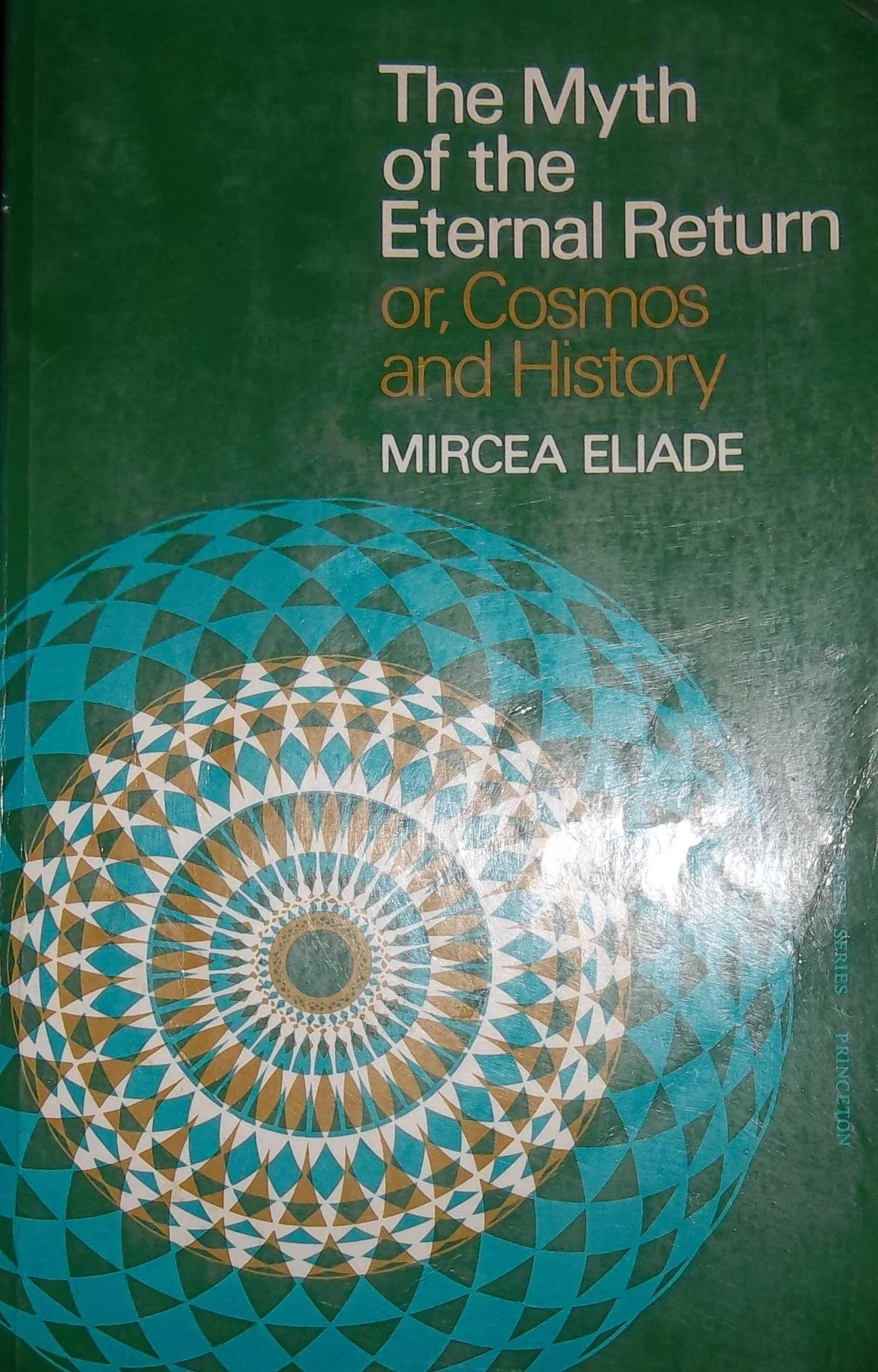 The myth of the eternal return or cosmos and history mircea the myth of the eternal return or cosmos and history mircea eliade amazon books buycottarizona
