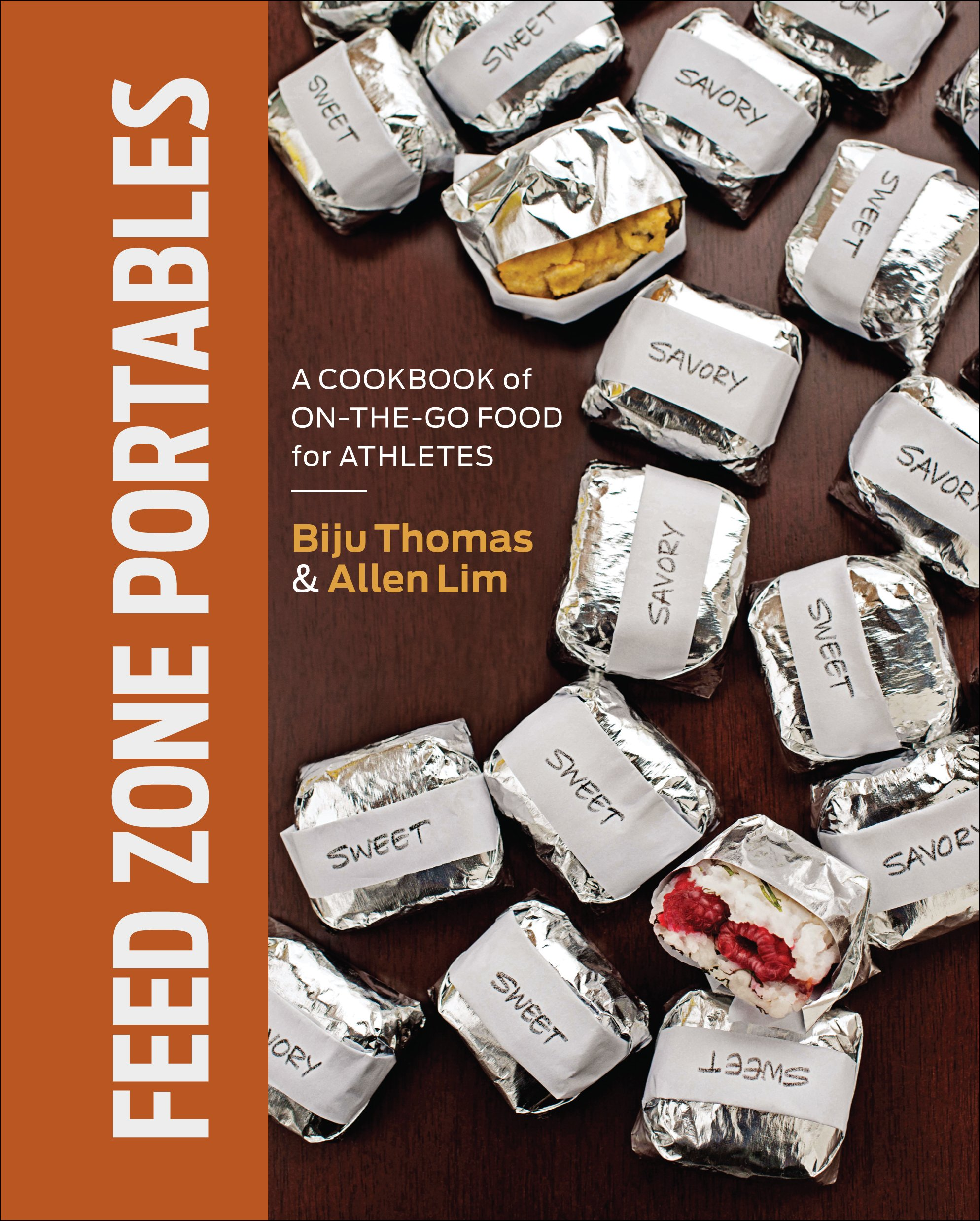 Feed Zone Portables: A Cookbook of On-the-Go Food for Athletes (The Feed Zone Series) [Biju K. Thomas - Allen Lim] (Tapa Dura)