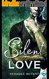 Silent Love: Part 1 (Forbidden Series)