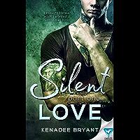 Silent Love: Part 1 (Forbidden Series) (English Edition)