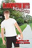 Bloomington Boys: Brandon: A Novella