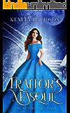 Traitor's Masque: A Retelling of Cinderella (The Andari Chronicles Book 1)