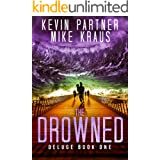 The Drowned: Deluge Book 1: (A Thrilling Post-Apocalyptic Survival Story)