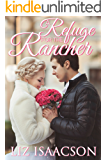 A Refuge for the Rancher (Brush Creek Brides Book 6)