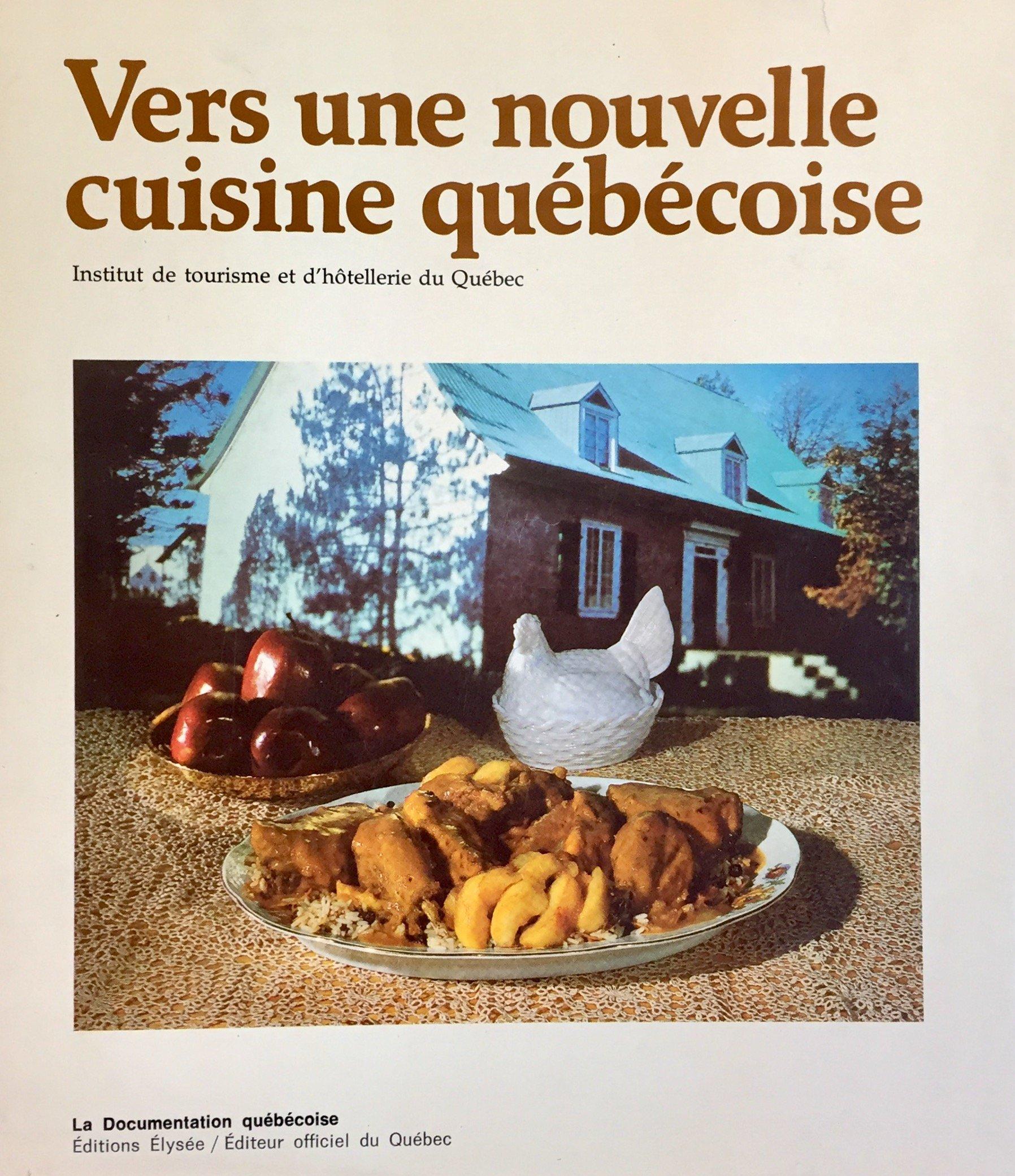 Vers Une Nouvelle Cuisine Quebecoise Institut De Tourisme Et D
