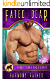 Fated Bear: A Shifters in Love Fun & Flirty Romance (Silverbacks and Second Chances Book 3) (English Edition)