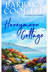 Honeymoon Cottage (A Pajaro Bay Mystery Book 1) Kindle Edition