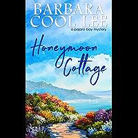 Honeymoon Cottage (A Pajaro Bay Mystery Book 1) (English Edition)
