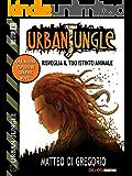 Risveglia il tuo istinto animale (Urban Jungle)