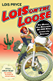 Lois on the Loose (English Edition)