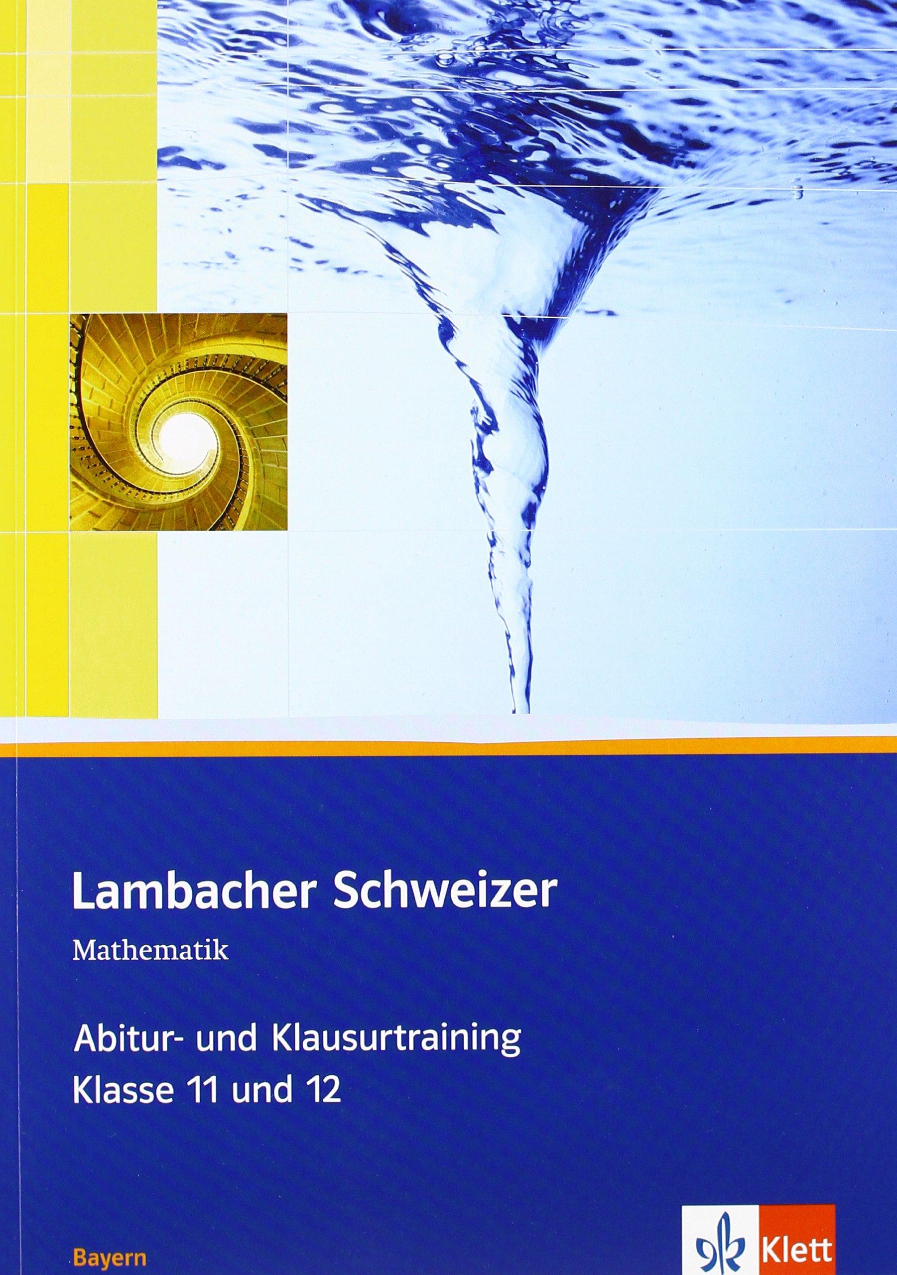 Lambacher Schweizer - Ausgabe für Bayern / Abitur- und ...
