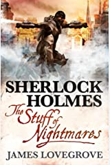 Sherlock Holmes: The Stuff of Nightmares Kindle Edition