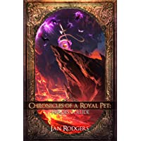 Chronicles of a Royal Pet: Heroes Collide (Royal Ooze Chronicles Book 6)