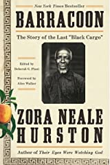 "Barracoon: The Story of the Last ""Black Cargo"" Kindle Edition"