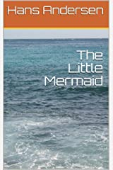 The Little Mermaid Kindle Edition