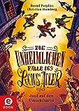 Jagd auf den Unsichtbaren (Die unheimlichen Fälle des Lucius Adler 2)