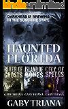 Haunted Florida - A Three Novel Anthology