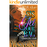 Sis Get Your Bag: A Hood Love Story: Standalone