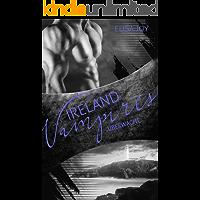 Ireland Vampires 24: Überwacht