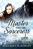 The Master and the Sorceress (The Wildecoast Saga Book 4)