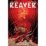 Reaver Vol. 2: The Grim After