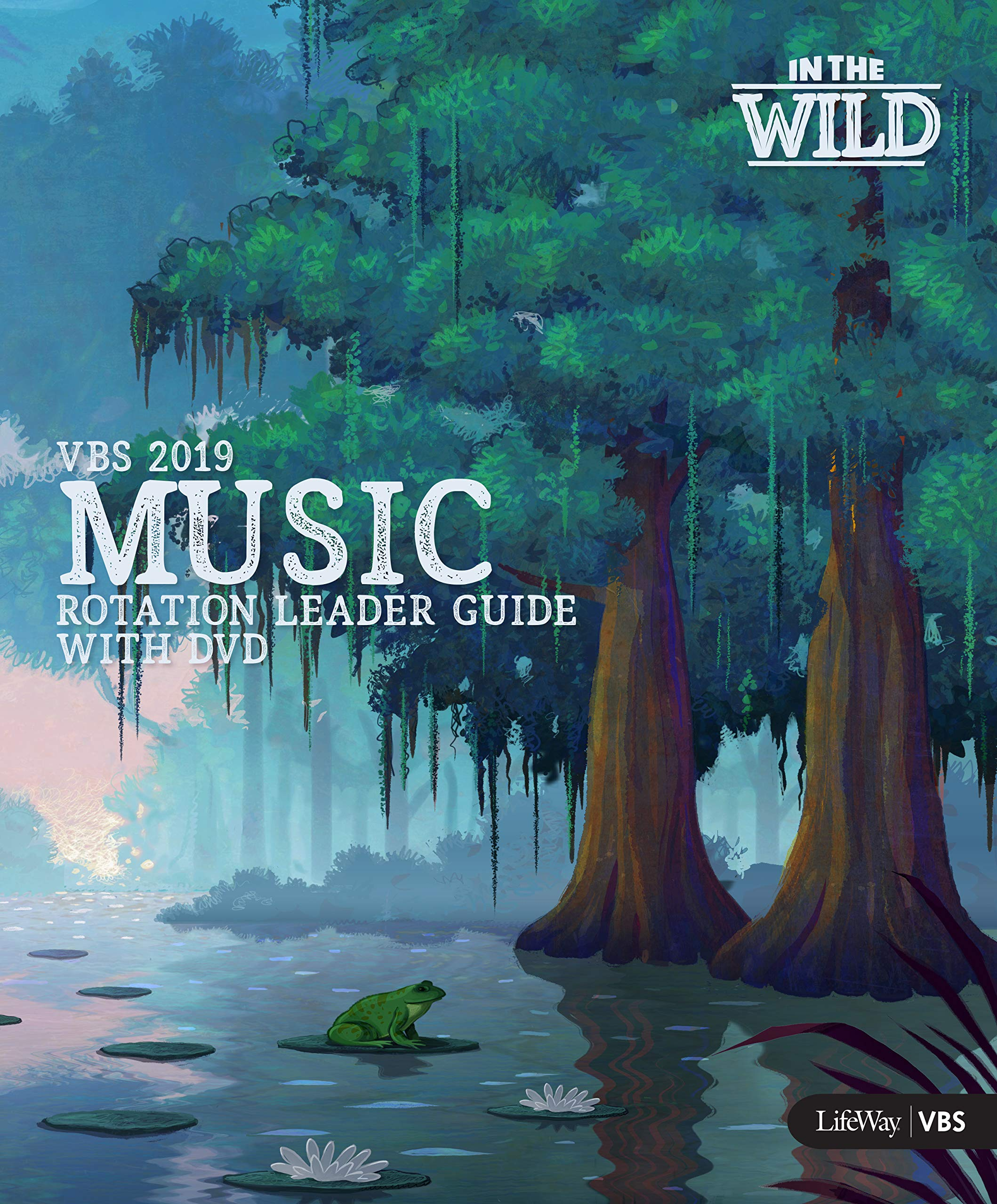 VBS 2019 Music Rotation Leader Guide With DVD: Lifeway VBS