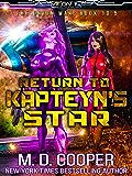 Return to Kapteyn's Star (Aeon 14: Tales of the Orion War Book 4)