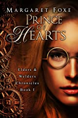 Prince of Hearts (Elders and Welders Chronicles Book 1) Kindle Edition