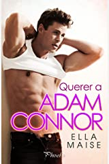 Querer a Adam Connor (Spanish Edition) Kindle Edition
