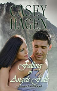 Falling in Angels Falls (A Falling in Paradise Novel Book 2)