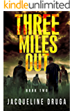 Three Miles Out: Book Two