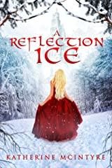 A Reflection of Ice Kindle Edition