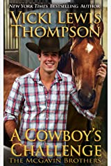 A Cowboy's Challenge (The McGavin Brothers Book 10) Kindle Edition