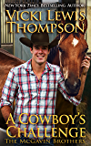 A Cowboy's Challenge (The McGavin Brothers Book 10)