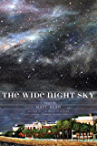 The Wide Night Sky