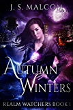 Autumn Winters: Realm Watchers Book 1: A Veil Witch Urban Fantasy (The Realm Watchers)