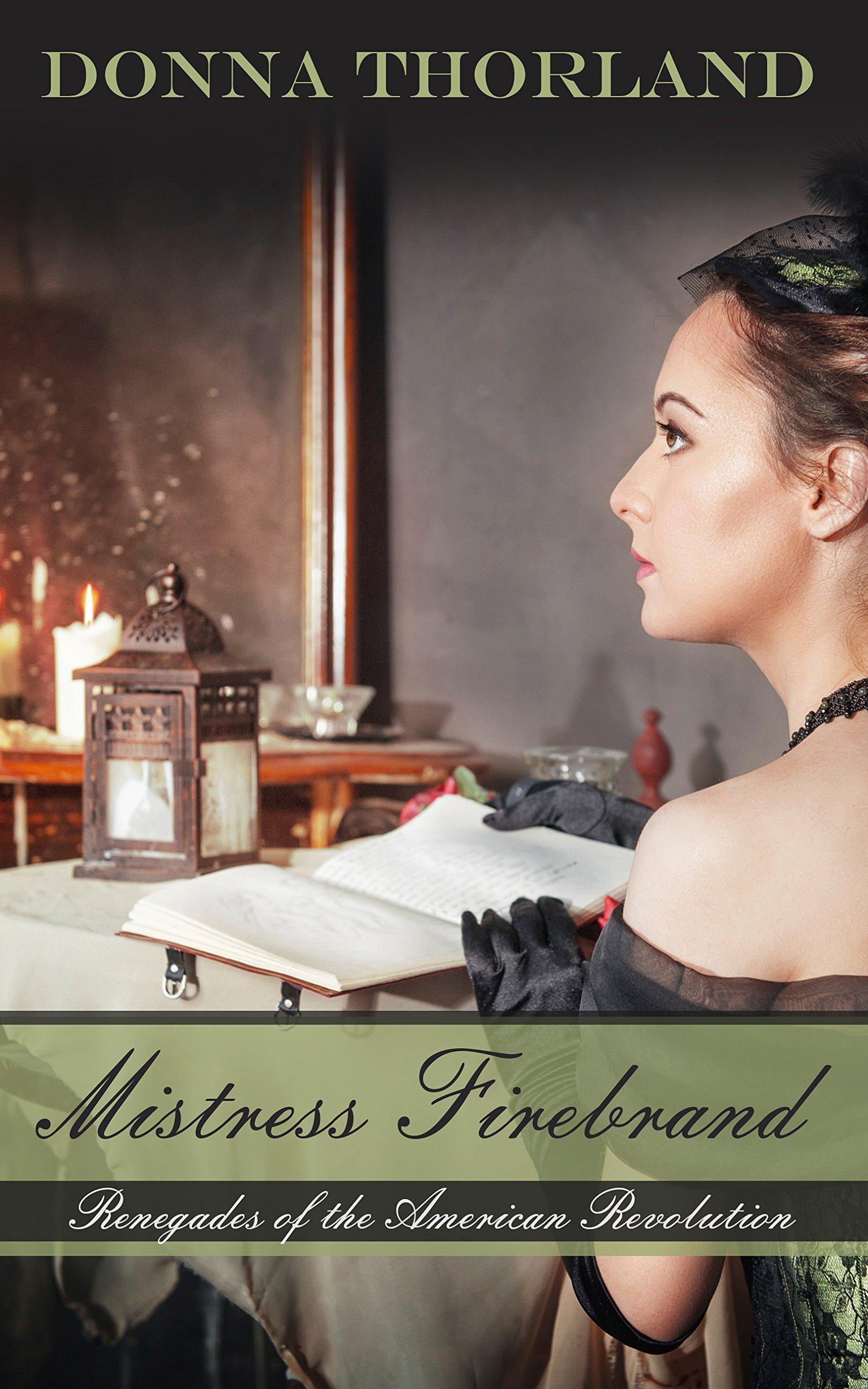 Read Online Mistress Firebrand (Renegades of the American Revolution) pdf epub