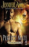 Perfect Mate (Shifters Unbound)
