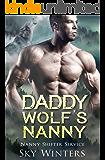 Daddy Wolf's Nanny (Nanny Shifter Service Book 3)