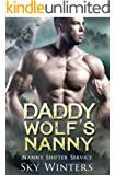 Daddy Wolf's Nanny (Nanny Shifter Service Book 3) (English Edition)