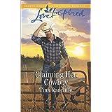 Claiming Her Cowboy: A Fresh-Start Family Romance (Big Heart Ranch Book 1)