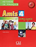 Amis et compagnie - Niveau 4 - Livre